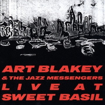 live at sweet basil art blakey & the jazz messengers.jpg