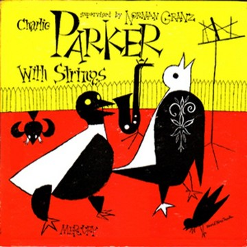 Charles Parker with strings cd.jpg