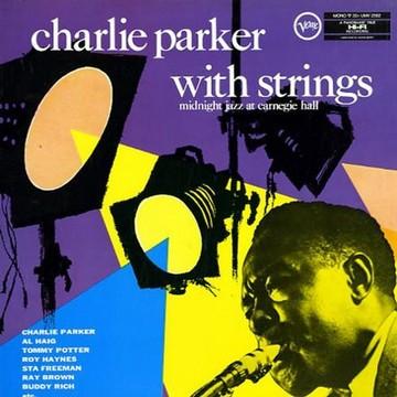 Charles Parker with strings lp.jpg