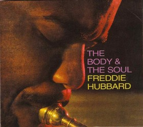 the body and soul freddie hubbard.jpg